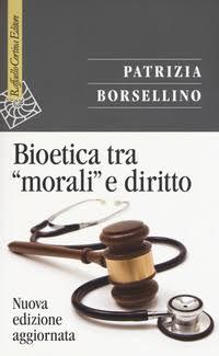 """Libro: Bioetica tra """"morali"""" e diritto"""